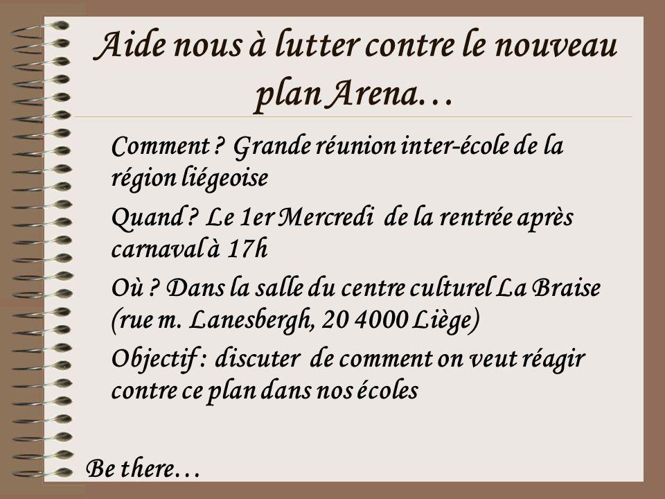Aide nous à lutter contre le nouveau plan Arena… Comment .