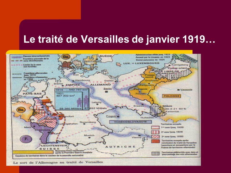 Le traité de Versailles de janvier 1919…