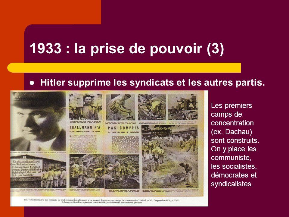 1933 : la prise de pouvoir (3) Hitler supprime les syndicats et les autres partis.