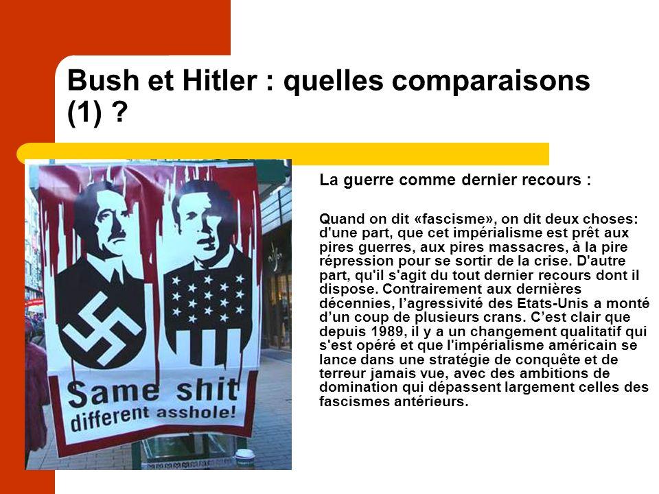 Bush et Hitler : quelles comparaisons (1) .
