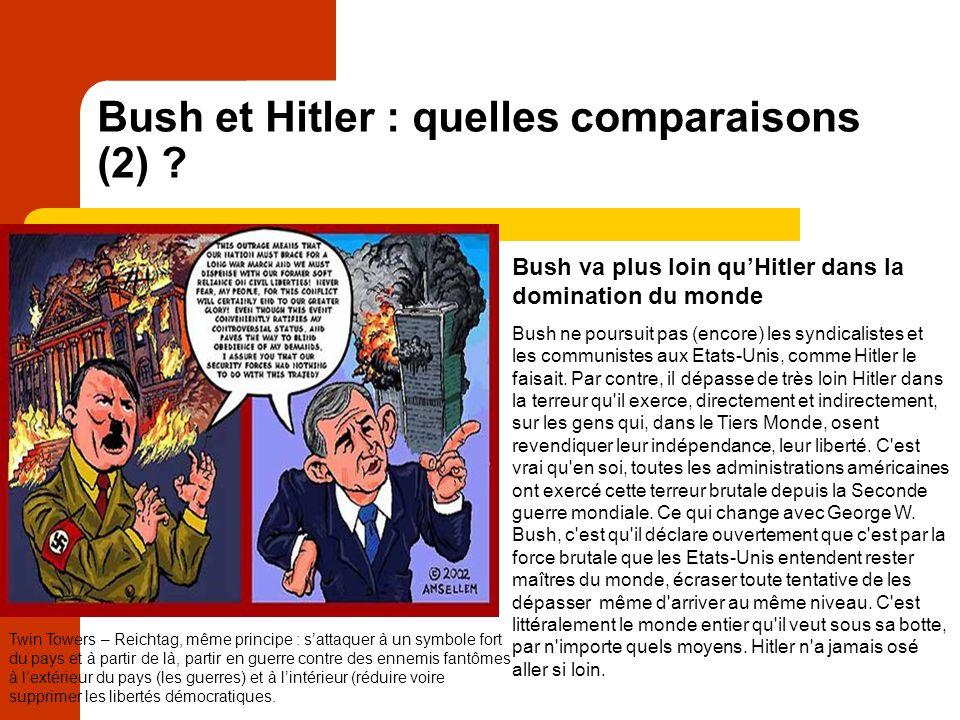 Bush et Hitler : quelles comparaisons (2) .
