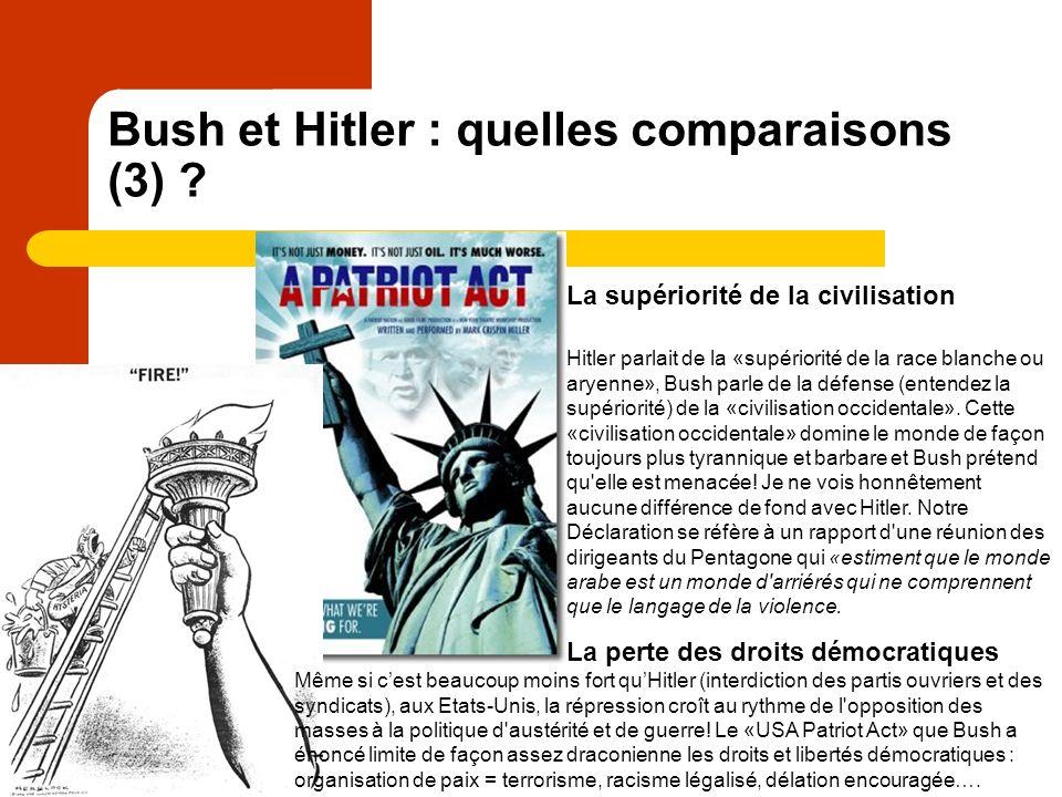 Bush et Hitler : quelles comparaisons (3) .
