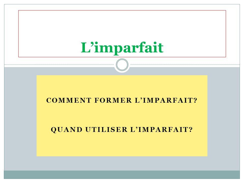 COMMENT FORMER LIMPARFAIT QUAND UTILISER LIMPARFAIT Limparfait