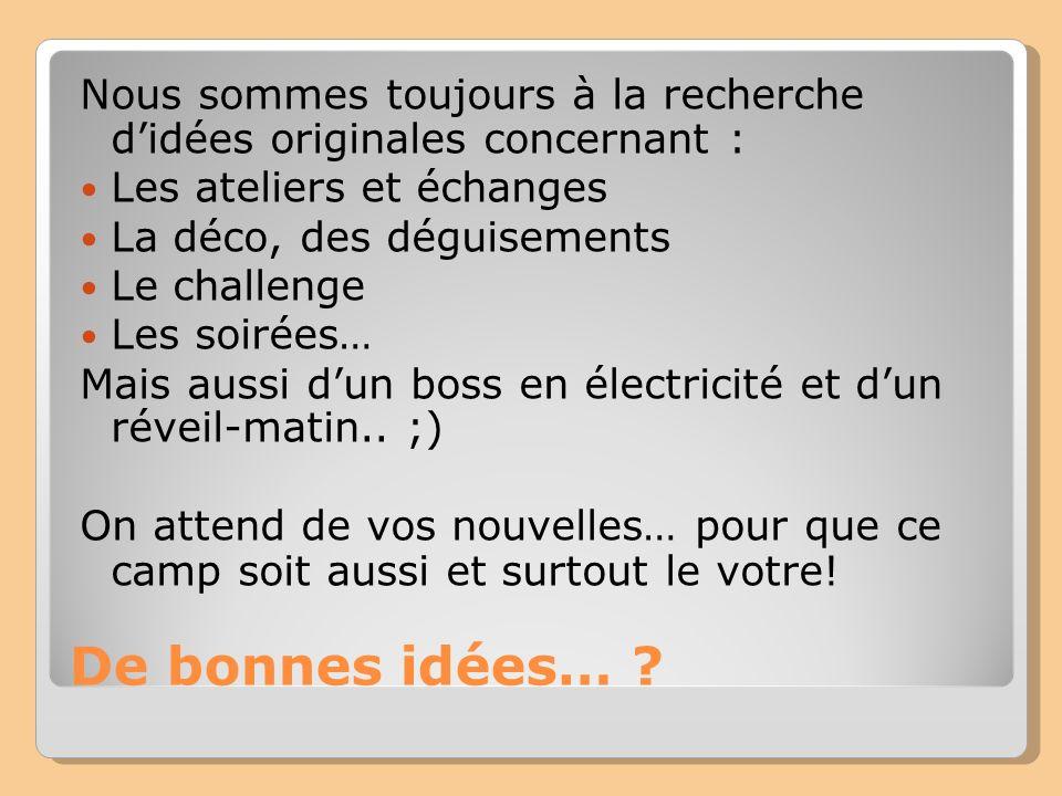 De bonnes idées… .
