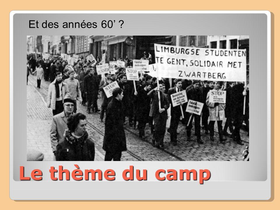 Le thème du camp Et des années 60