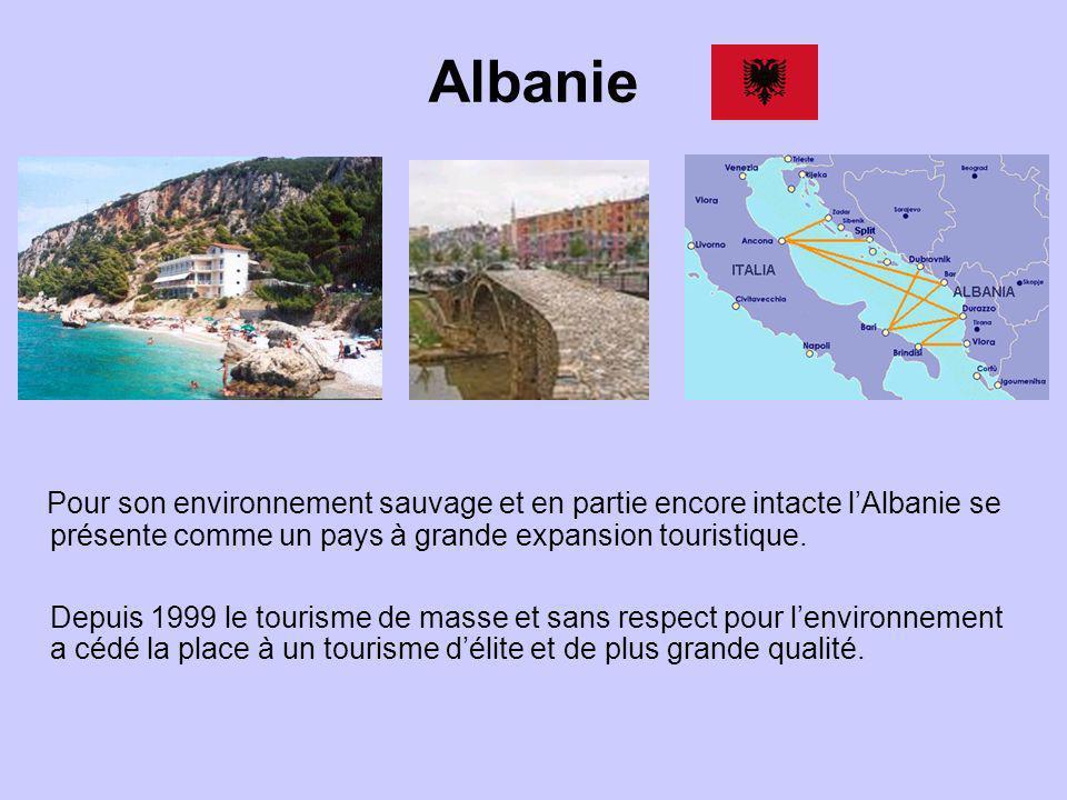 Albanie Pour son environnement sauvage et en partie encore intacte lAlbanie se présente comme un pays à grande expansion touristique. Depuis 1999 le t