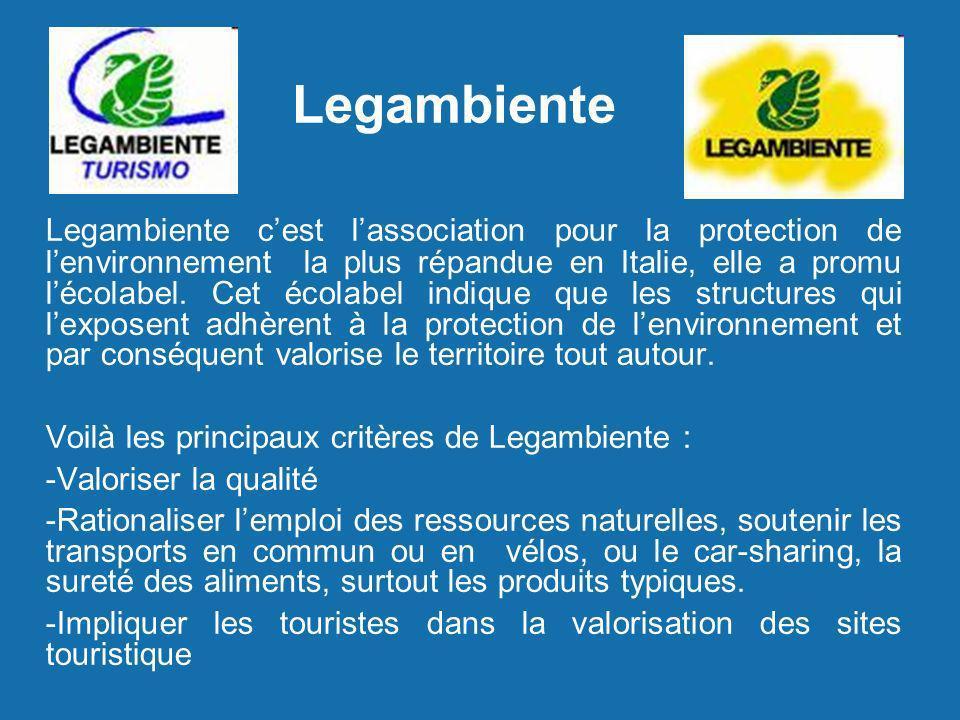 Legambiente Legambiente cest lassociation pour la protection de lenvironnement la plus répandue en Italie, elle a promu lécolabel. Cet écolabel indiqu