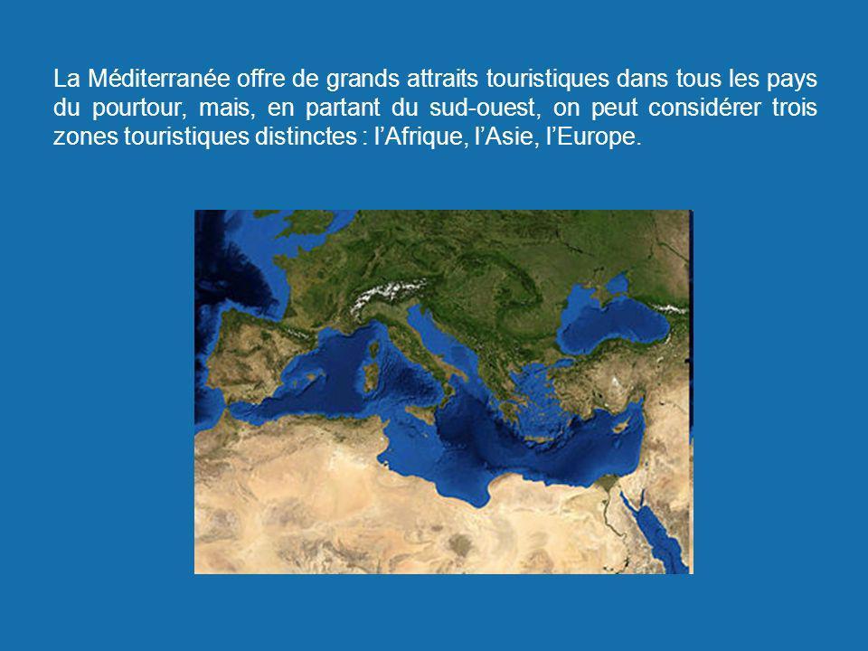 La Méditerranée offre de grands attraits touristiques dans tous les pays du pourtour, mais, en partant du sud-ouest, on peut considérer trois zones to