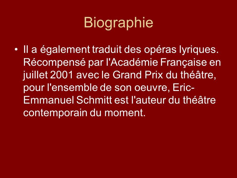 Biographie Il a également traduit des opéras lyriques. Récompensé par l'Académie Française en juillet 2001 avec le Grand Prix du théâtre, pour l'ensem