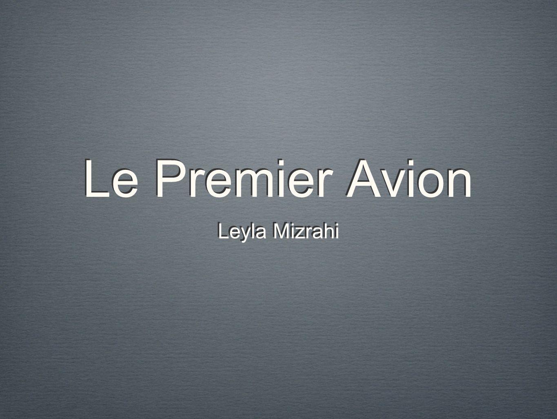 Le Premier Avion Leyla Mizrahi