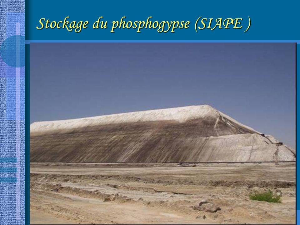 8 Stockage du phosphogypse (SIAPE )