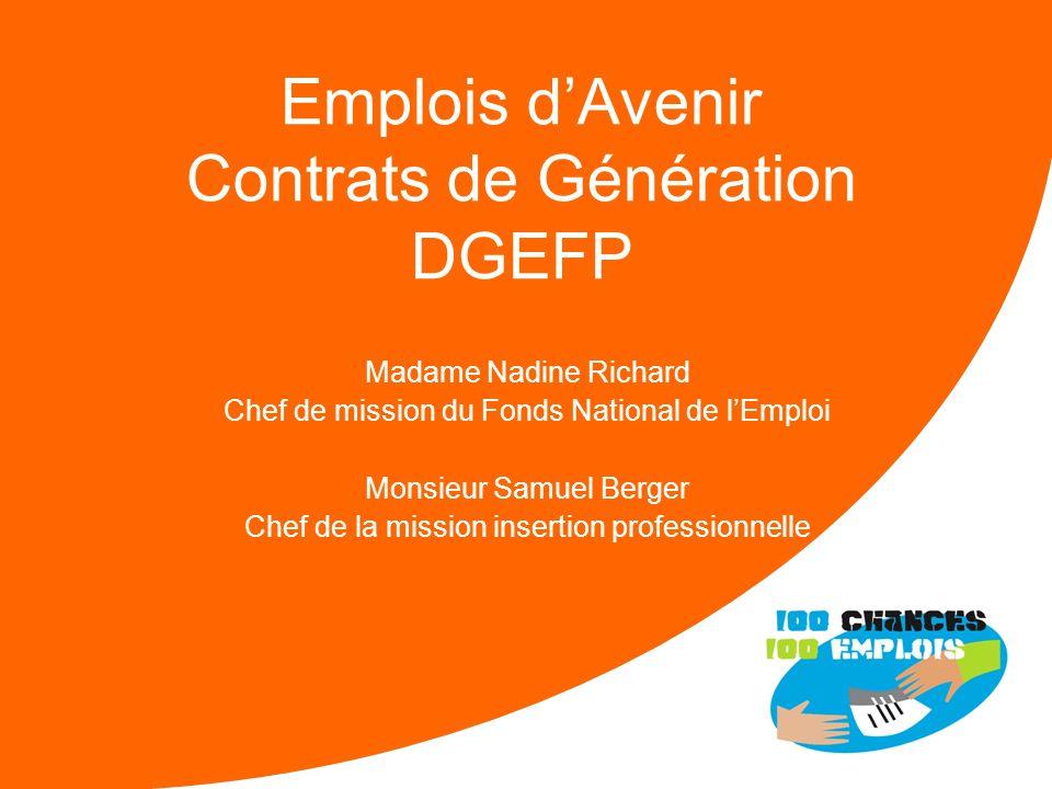 Madame Isabelle Eynaud-Chevalier DGEFP Chef du service des politiques de lemploi et de la formation professionnelle Monsieur Henri Lachmann Président