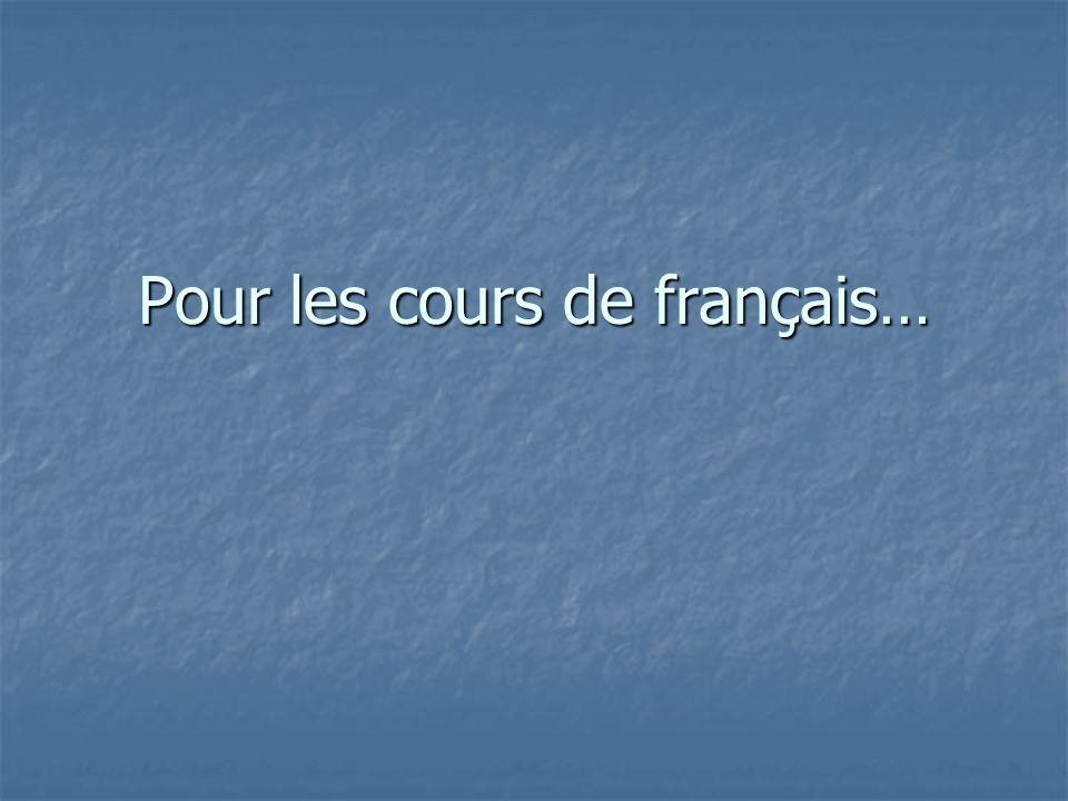 Pour les cours de français…