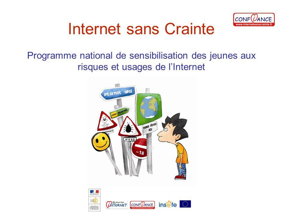 Internet sans Crainte Programme national de sensibilisation des jeunes aux risques et usages de lInternet