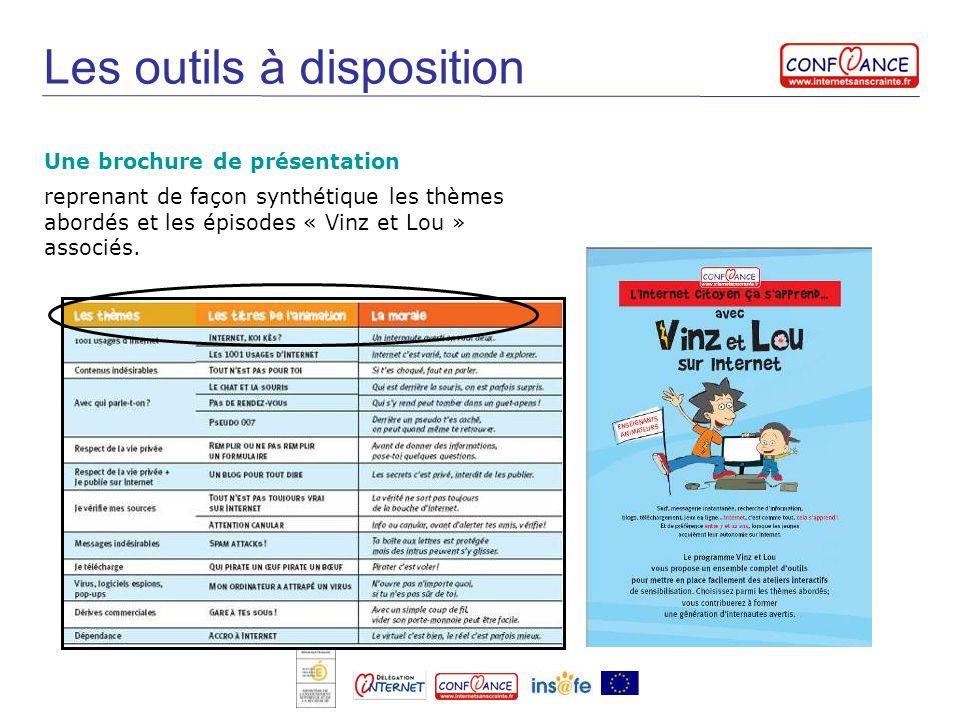 Une brochure de présentation Les outils à disposition