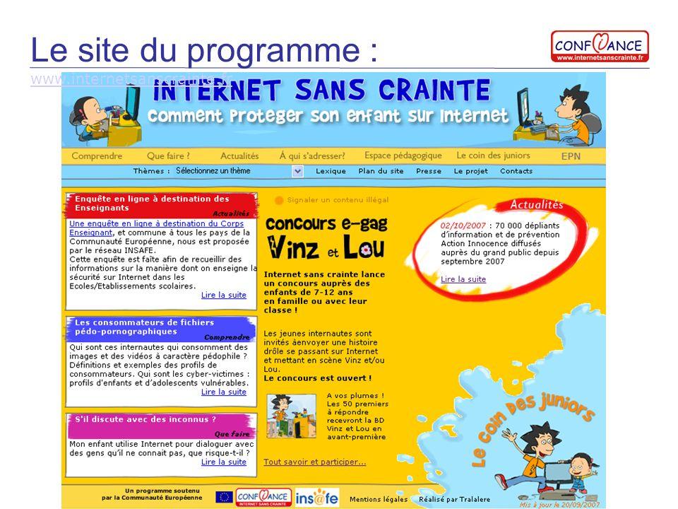 Le site du programme : www.internetsanscrainte.fr www.internetsanscrainte.fr