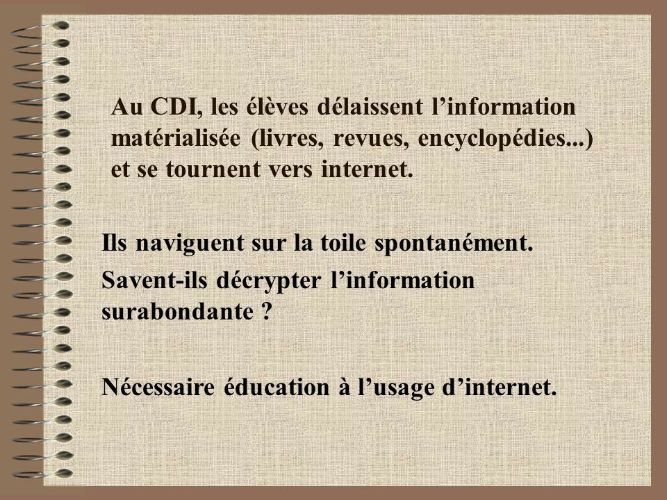 Au CDI utilisation du logiciel BCDI par les élèves pour leurs recherches, une exigence dépassée .