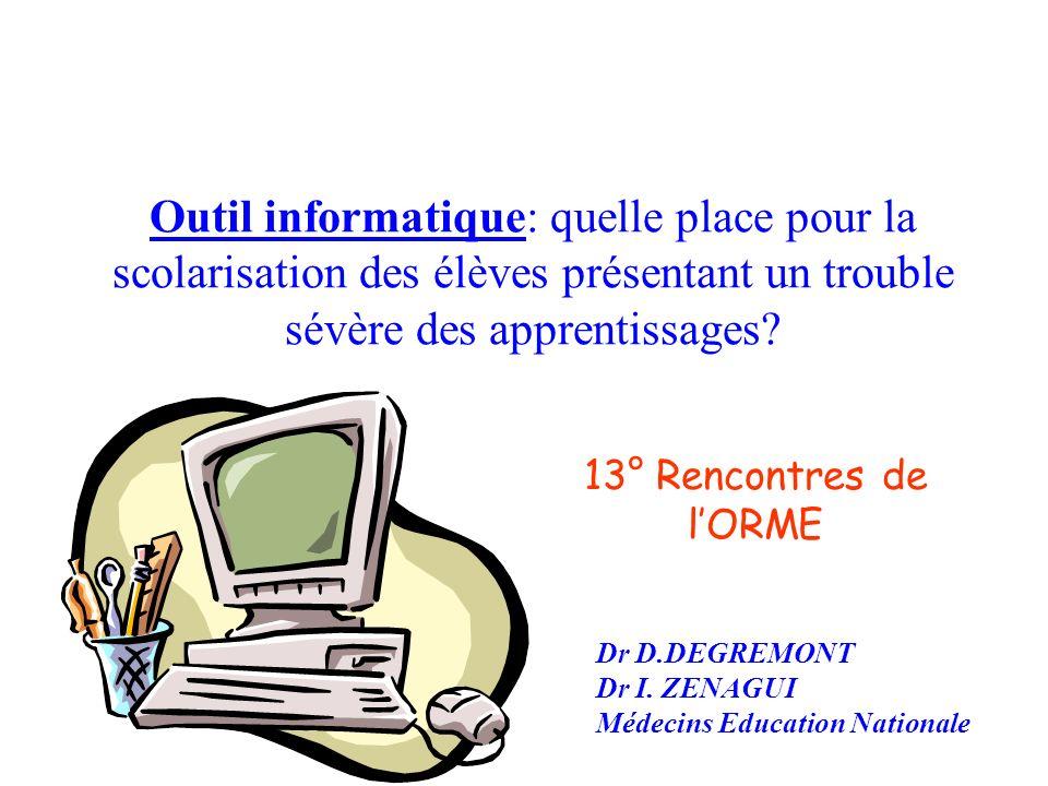 Outil de compensation Outil de rééducation / outil pédagogique Outil de revalorisation Outil darticulation et de lien