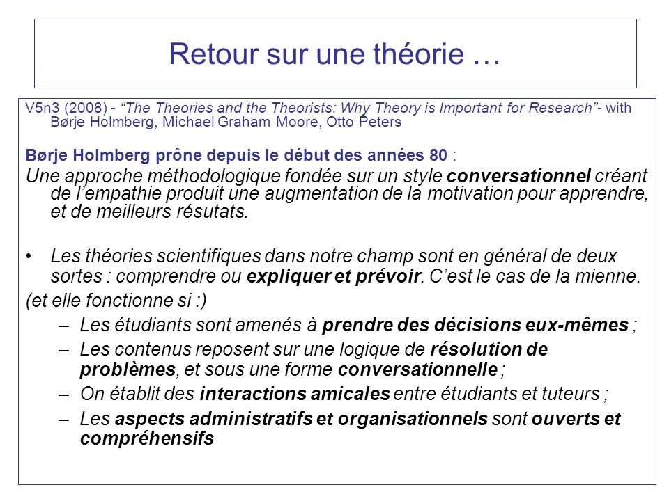 Retour sur une théorie … V5n3 (2008) - The Theories and the Theorists: Why Theory is Important for Research- with Børje Holmberg, Michael Graham Moore