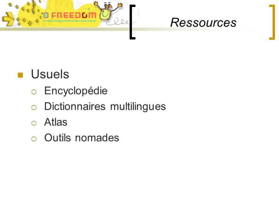Ressources Usuels Encyclopédie Dictionnaires multilingues Atlas Outils nomades