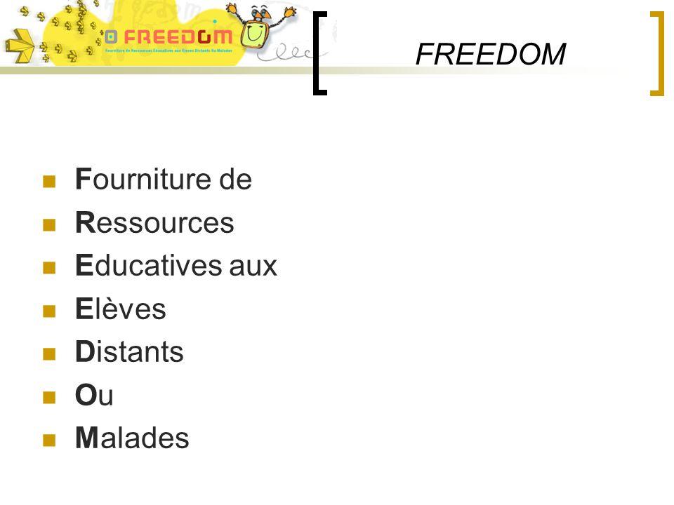 FREEDOM Fourniture de Ressources Educatives aux Elèves Distants Ou Malades