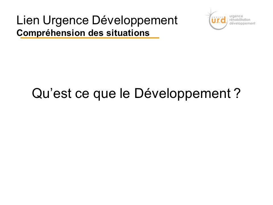 Lien Urgence Développement Compréhension des situations Quest ce que le Développement ?
