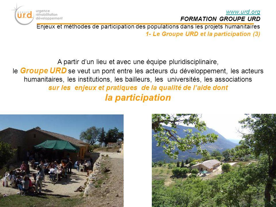 www.urd.org FORMATION GROUPE URD Enjeux et méthodes de participation des populations dans les projets humanitaires 4- Stratégies de participation (4) POURQUOI.