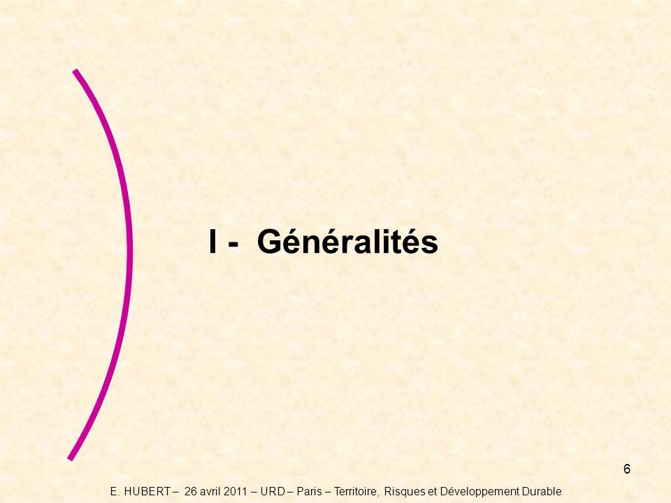 6 I - Généralités E.