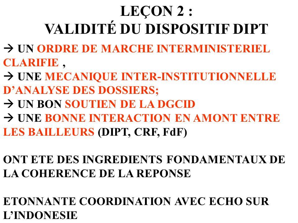 UN ORDRE DE MARCHE INTERMINISTERIEL CLARIFIE, UNE MECANIQUE INTER-INSTITUTIONNELLE DANALYSE DES DOSSIERS; UN BON SOUTIEN DE LA DGCID UNE BONNE INTERAC