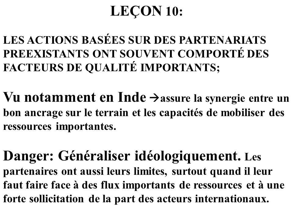 LEÇON 10: LES ACTIONS BASÉES SUR DES PARTENARIATS PREEXISTANTS ONT SOUVENT COMPORTÉ DES FACTEURS DE QUALITÉ IMPORTANTS; Vu notamment en Inde assure la
