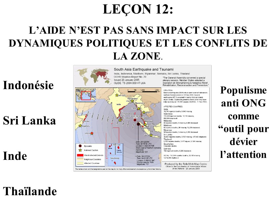 LEÇON 12: LAIDE NEST PAS SANS IMPACT SUR LES DYNAMIQUES POLITIQUES ET LES CONFLITS DE LA ZONE. Indonésie Sri Lanka Inde Thaïlande Populisme anti ONG c