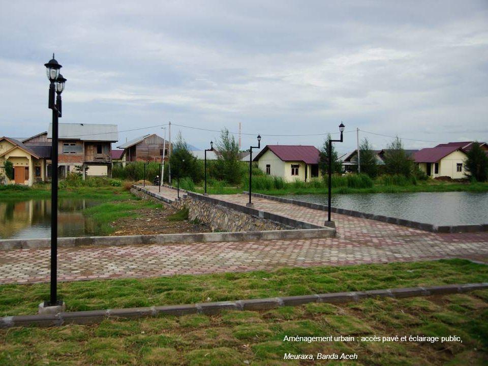 Aménagement urbain : accès pavé et éclairage public, Meuraxa, Banda Aceh