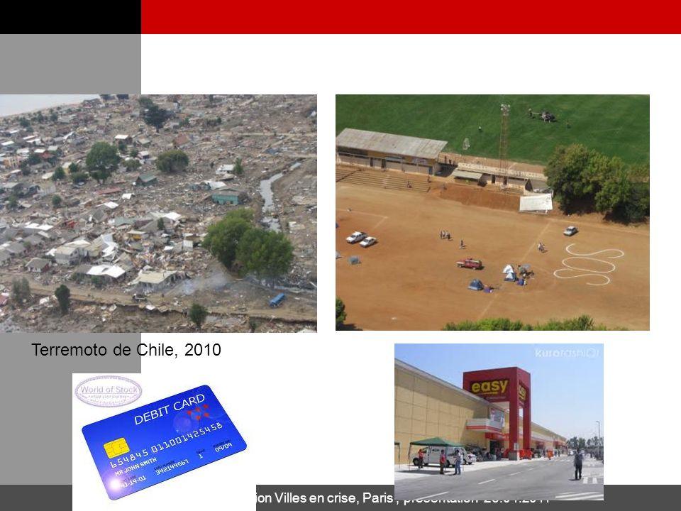 IFRC – Présentation Villes en crise, Paris, présentation 26.04.2011 7 Terremoto de Chile, 2010