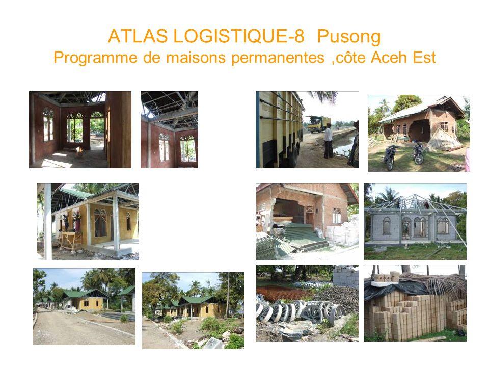 ATLAS LOGISTIQUE-8 Pusong Programme de maisons permanentes,côte Aceh Est