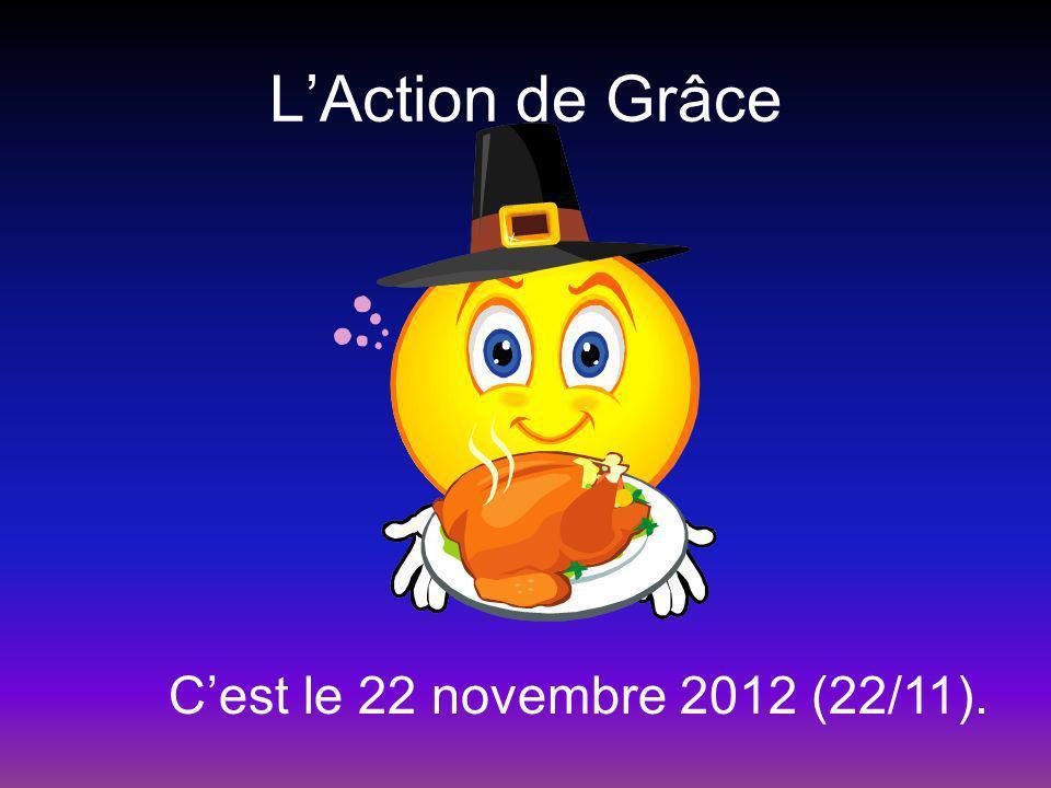 LAction de Grâce Cest le 22 novembre 2012 (22/11).