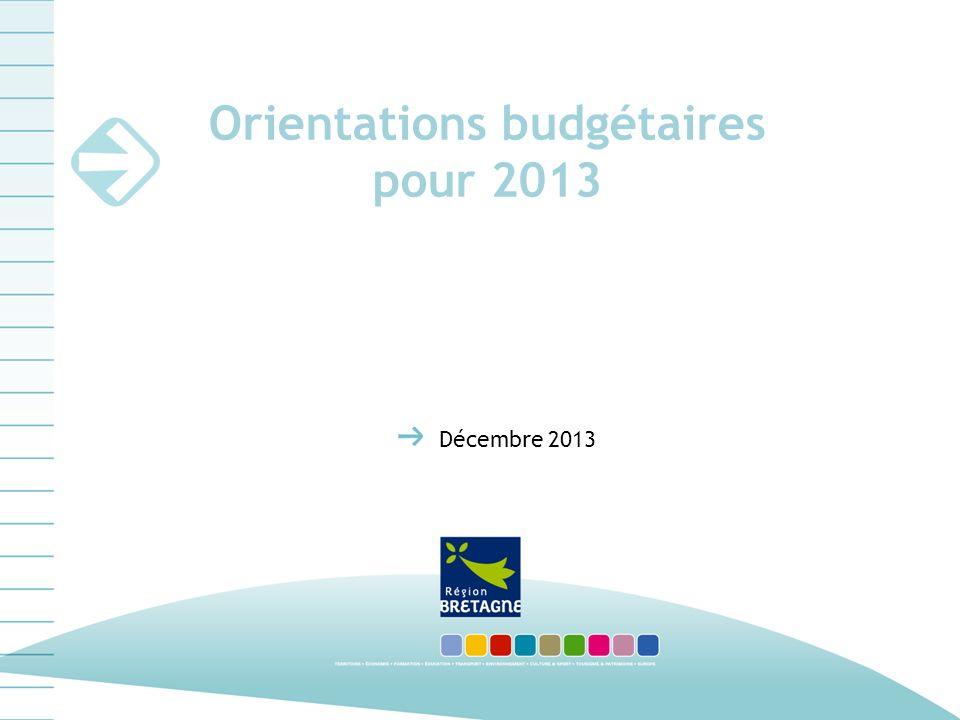 Orientations budgétaires pour 2013 Décembre 2013