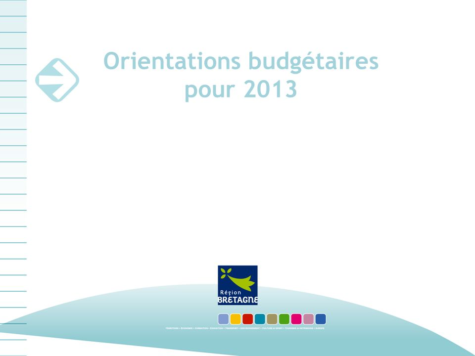 Orientations budgétaires pour 2013