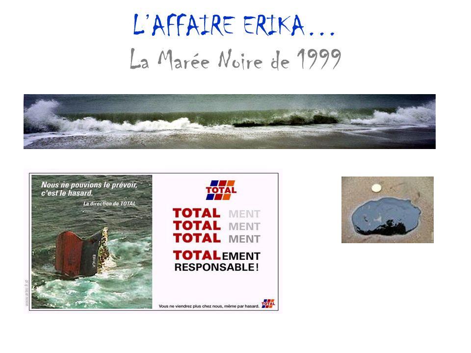 LAFFAIRE ERIKA… La Marée Noire de 1999