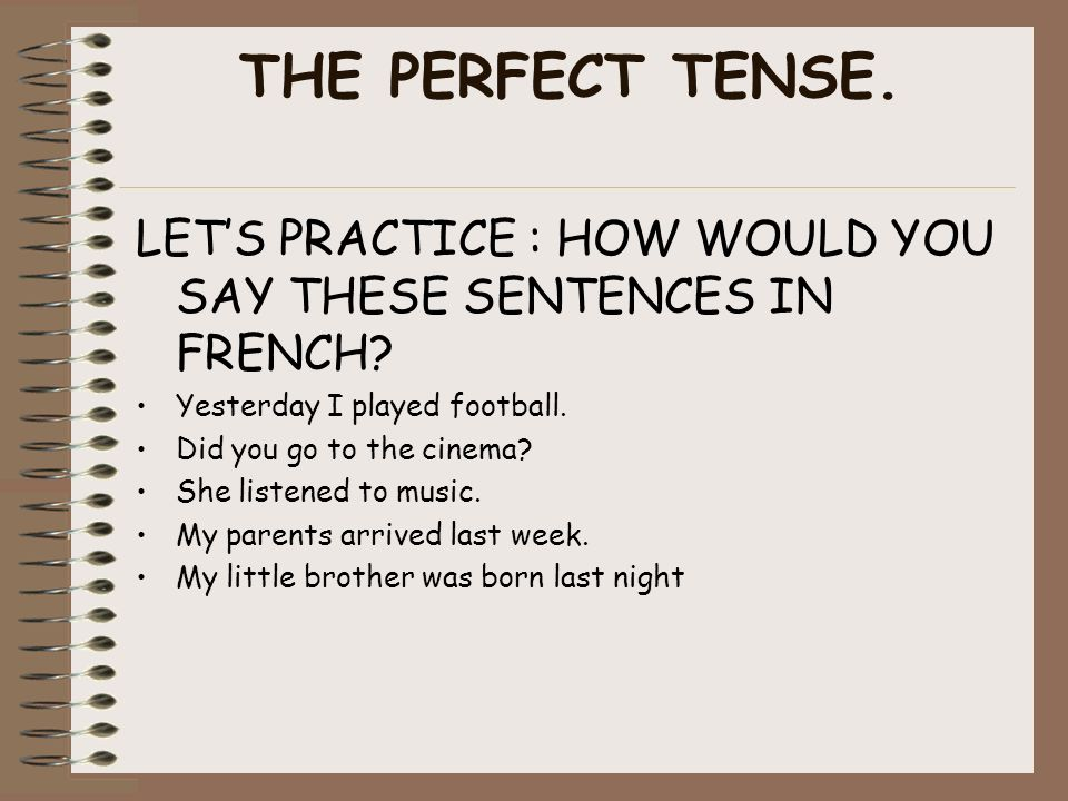 Lets practice Finally click on the picture to practice the perfect with both avoir and être.