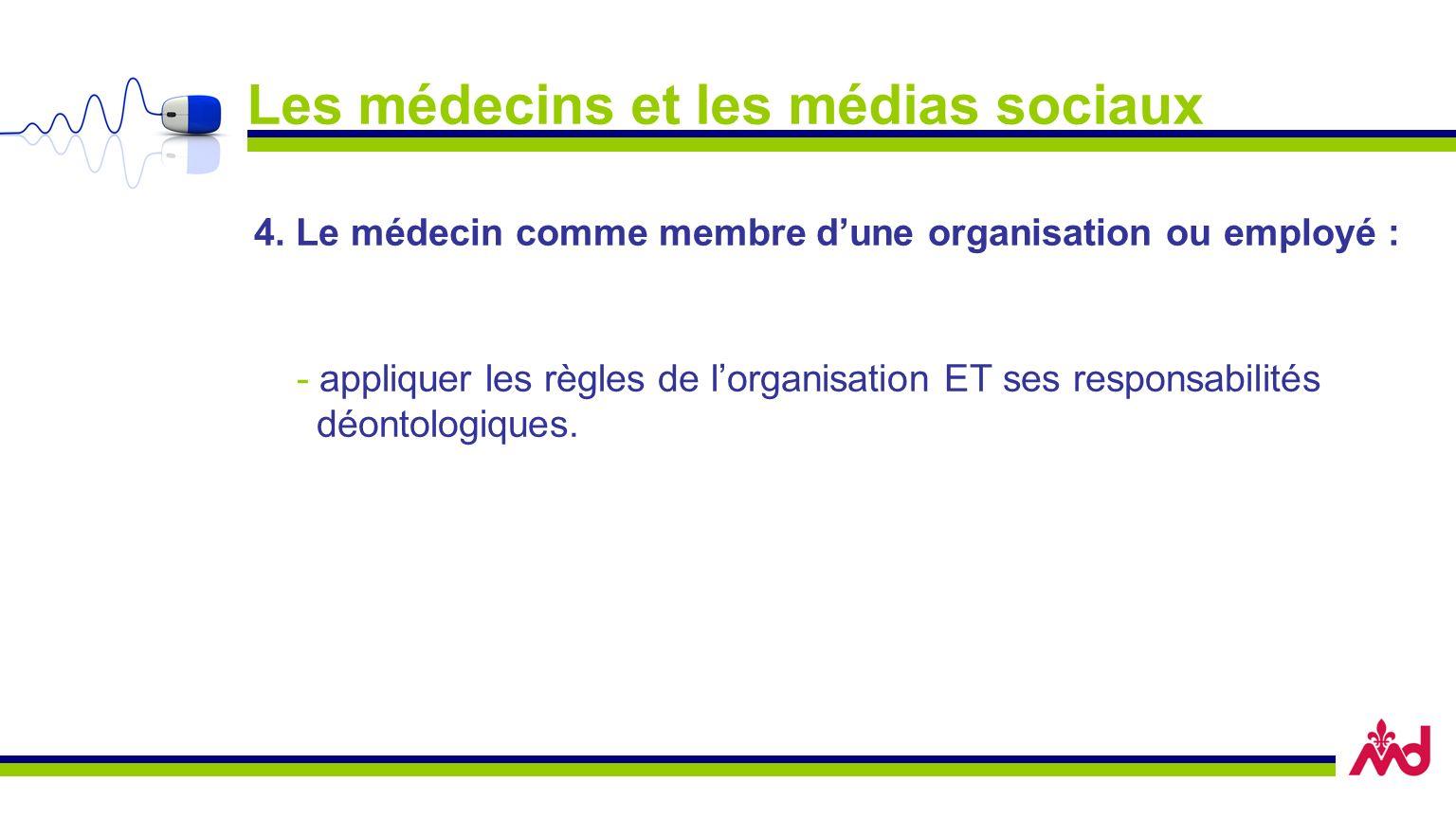 Les médecins et les médias sociaux 4.