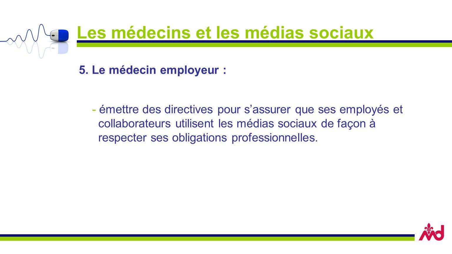 Les médecins et les médias sociaux 5.
