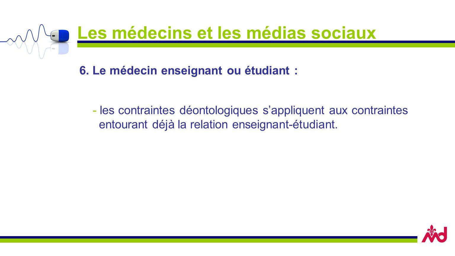 Les médecins et les médias sociaux 6.