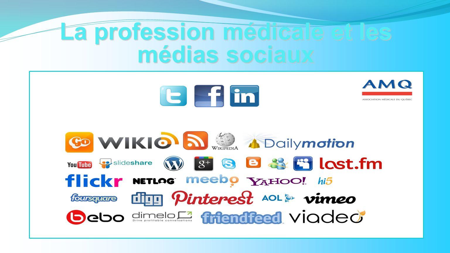 La profession médicale et les médias sociaux