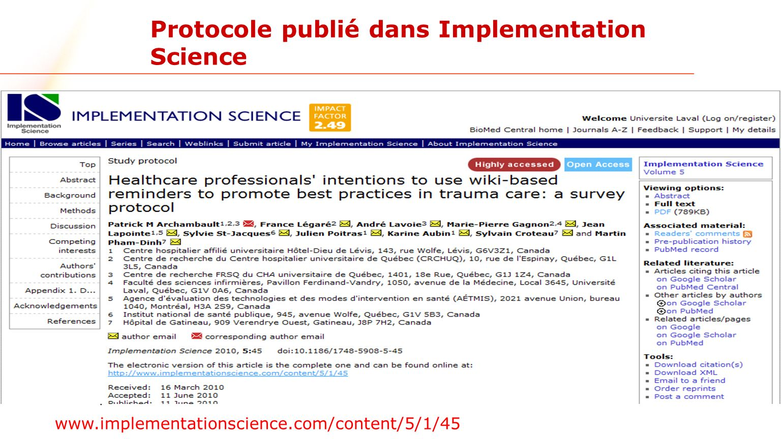Protocole publié dans Implementation Science www.implementationscience.com/content/5/1/45