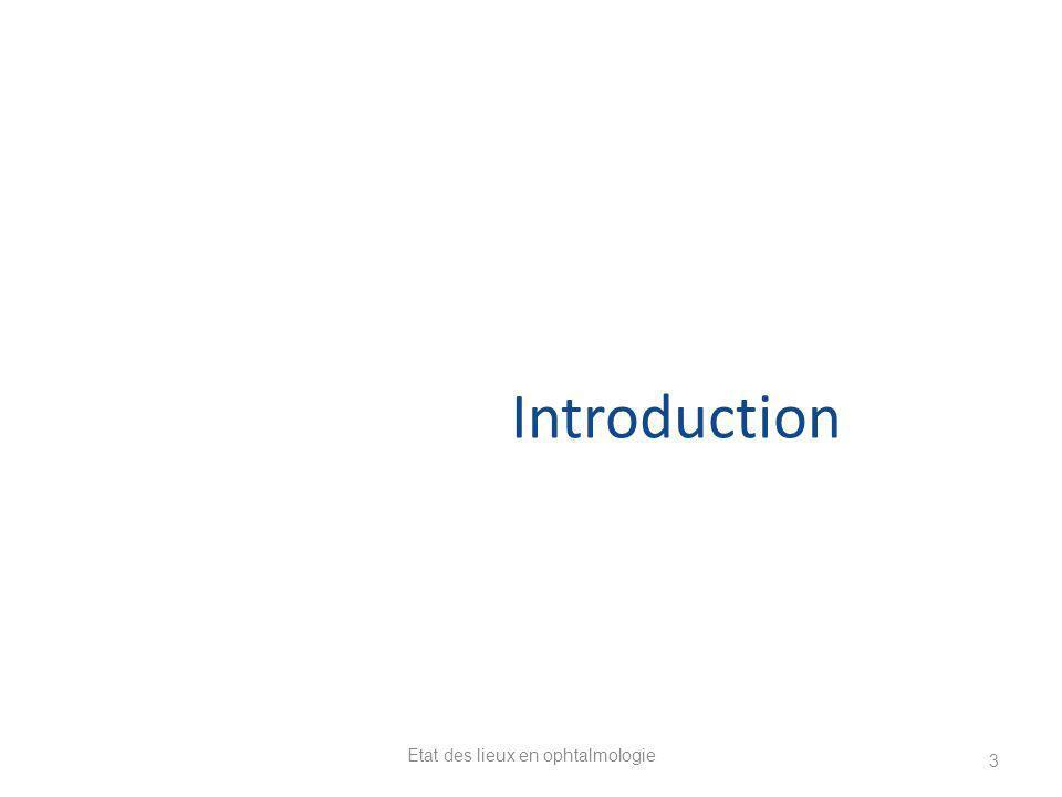 Etat des lieux en ophtalmologie 3 Introduction