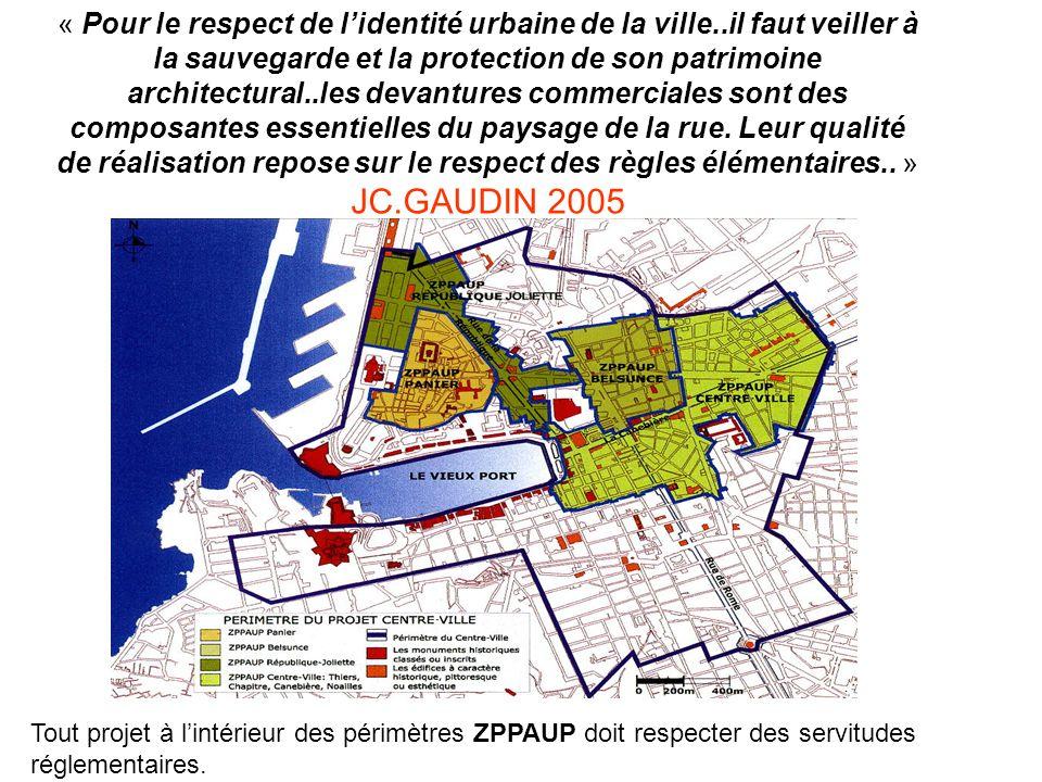 « Pour le respect de lidentité urbaine de la ville..il faut veiller à la sauvegarde et la protection de son patrimoine architectural..les devantures c