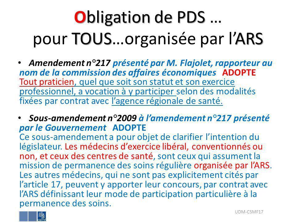 Obligation de PDS TOUSARS Obligation de PDS … pour TOUS…organisée par lARS Amendement n°217 présenté par M. Flajolet, rapporteur au nom de la commissi