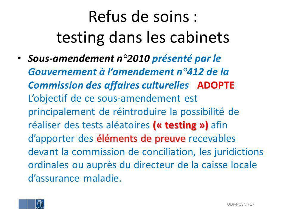 Refus de soins : testing dans les cabinets (« testing ») éléments de preuve Sous-amendement n°2010 présenté par le Gouvernement à lamendement n°412 de