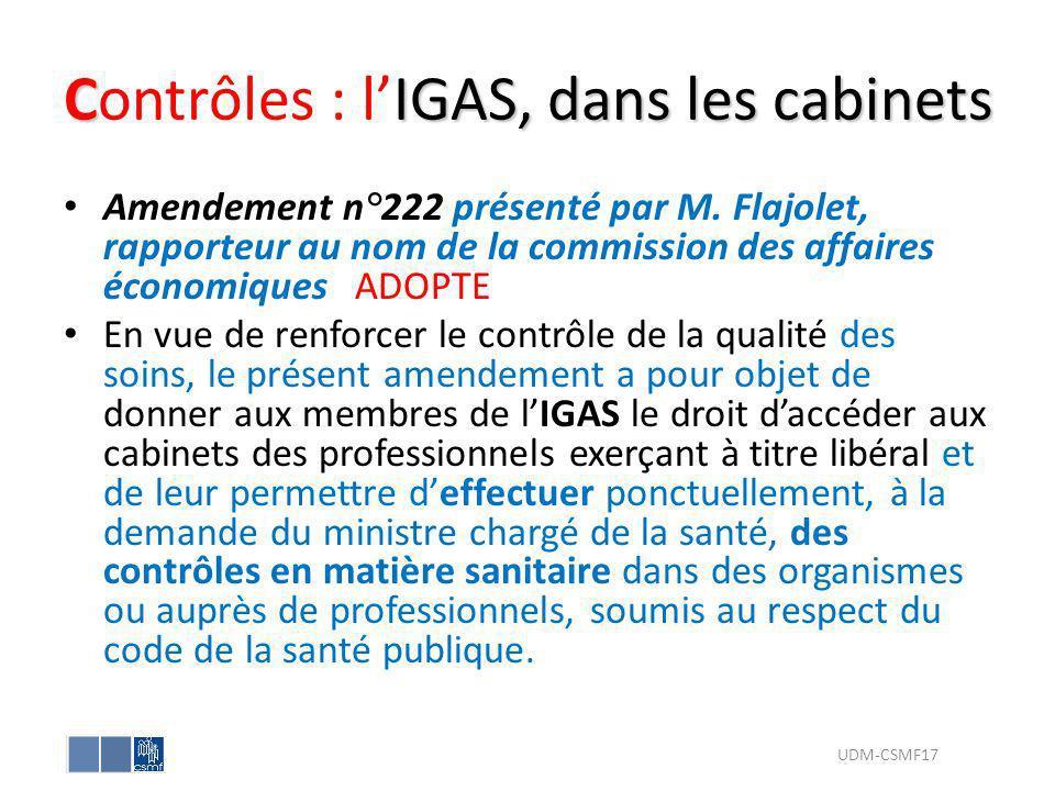 CIGAS, dans les cabinets Contrôles : lIGAS, dans les cabinets Amendement n°222 présenté par M. Flajolet, rapporteur au nom de la commission des affair