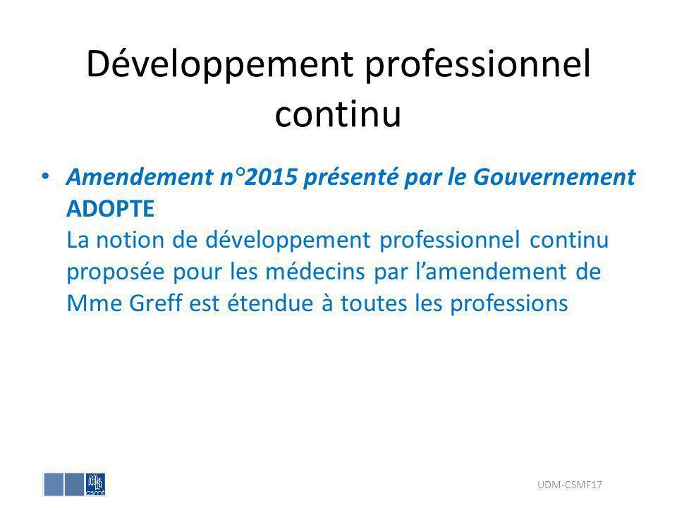 Développement professionnel continu Amendement n°2015 présenté par le Gouvernement ADOPTE La notion de développement professionnel continu proposée po
